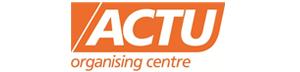 ACTU Organising Centre | ComCan
